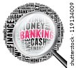 Banking in word collage with magnify glass - stock photo
