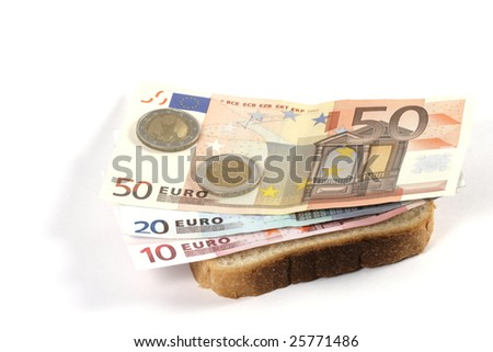 Banknote on a slice of bread