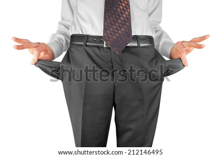 bankrupt business man showing empty pockets  hands