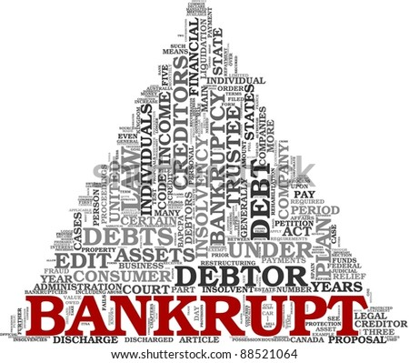Bankrupt concept in word tag cloud on white background - stock photo