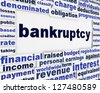 Bankruptcy word clouds creative financial message. Financial crisis conceptual background - stock photo