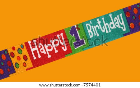 Banner stating happy first birthday isolated on a color background - stock photo