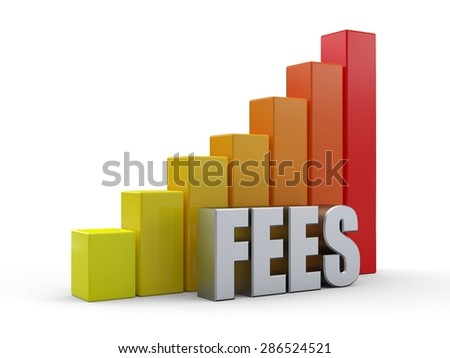 Bar chart in front of the word FEES silver color - stock photo