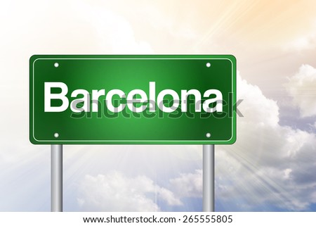 Barcelona Green Road Sign, Business Concept - stock photo