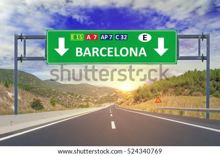 Barcelona road sign on highway