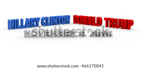 BARCELONA, SPAIN - August 09, 2016: 3d render with the name of the candidates for to be the next president of the United States and the elections day on a white background.