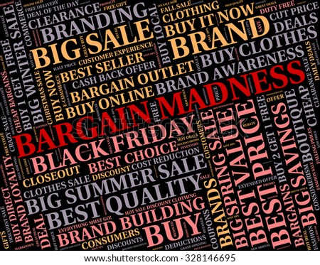 Bargain Madness Meaning Crazy Text And Bargains
