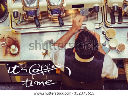 Barista and coffee machines at the bar, message Wake Up and Drink a Morning Coffee with vintage filter applied - stock photo