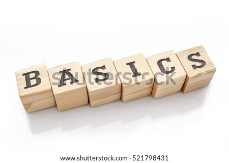 BASICS word made with building blocks isolated on white