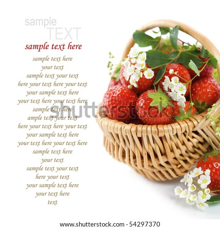Basket of strawberries and flowers over white (with sample text)
