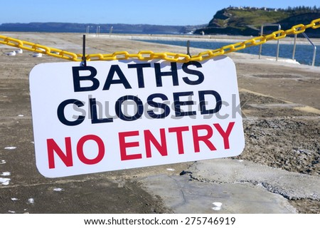 Baths Closed No Entry Sign
