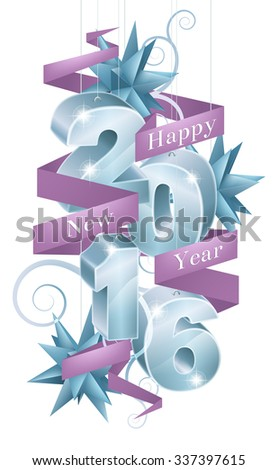 Baubles reading 2016 with a ribbon or banner saying Happy New Year design element with star decorations.