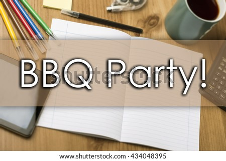 BBQ Party! - business concept with text - horizontal image
