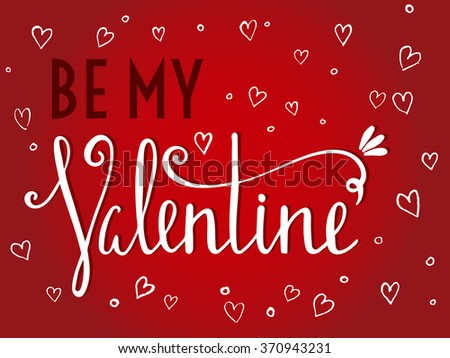 Be my Valentine inscription on red background with white hearts. Design element for Valentine day card, banner, wedding invitation, postcard. Raster copy of vector file. - stock photo