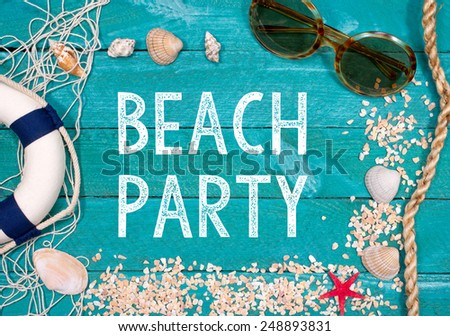 Beach Party - Summer and beach utensils on wooden background - stock photo