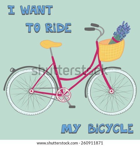 """Beautiful poster with cute hand drawn city bike and text """"I want to ride my bicycle"""". - stock photo"""