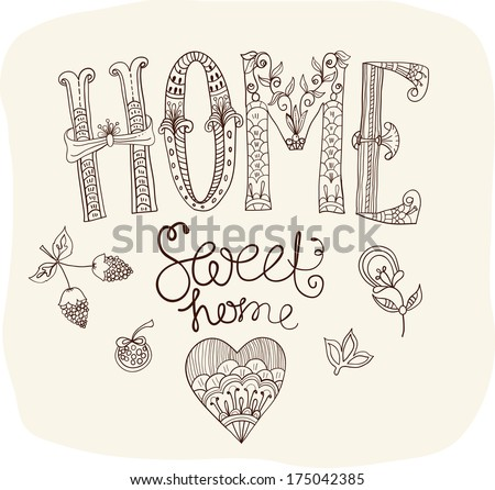 Beautiful text Home sweet home illustration with flowers, hand lettering - stock photo