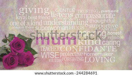 Beautiful Words For Every Mum  - Rustic stone effect pastel colored background with three pink roses in the bottom left corner and the word 'mum' surrounded by a relevant word cloud - stock photo
