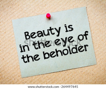 beauty beheld in the eyes of society essay Self reliance and other essays study guide contains a biography of ralph emerson, literature essays, a complete e-text, quiz questions, major themes, characters, and a full summary and analysis.