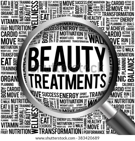 Beauty Treatments word cloud with magnifying glass, health concept