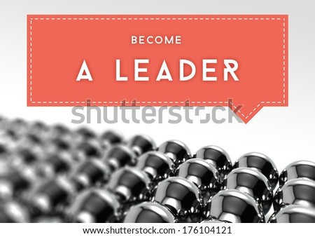 Become a leader business individuality concept - stock photo