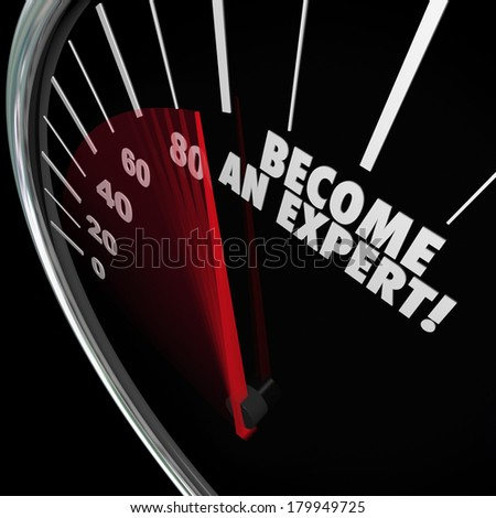 Become an Expert Speedometer Learn New Skills Experience Expertise