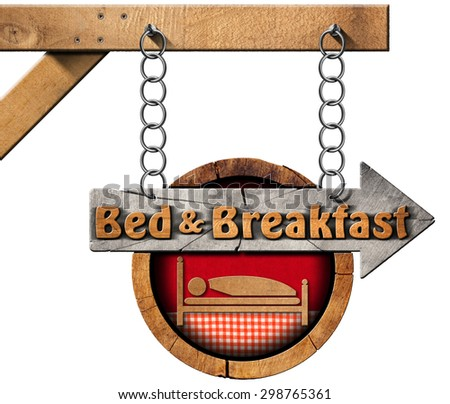 Bed and Breakfast - Sign with Chain / Wooden directional sign with text Bed & Breakfast. Hanging from a metal chain and isolated on white background - stock photo