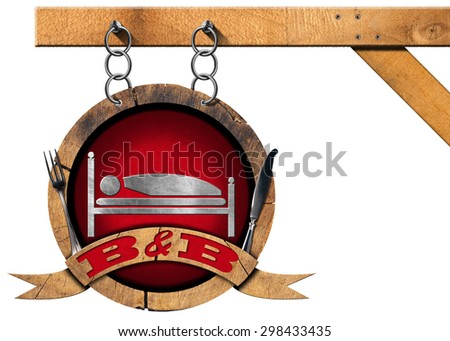 Bed and Breakfast - Sign with Chain / Wooden sign with text B&B (Bed and Breakfast) and cutlery. Hanging from a metal chain and isolated on white background - stock photo