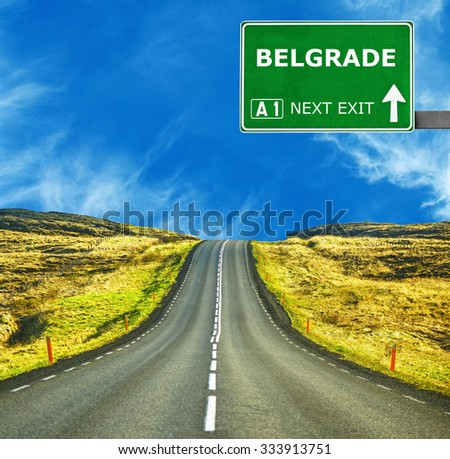 BELGRADE  road sign against clear blue sky - stock photo