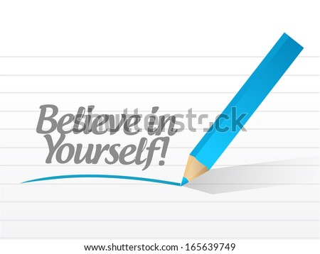 believe in yourself message written on a white piece of paper - stock photo