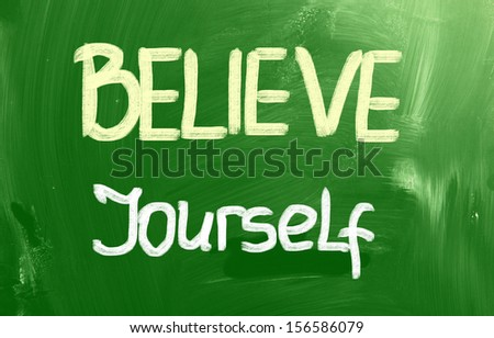 Believe Yourself Concept - stock photo
