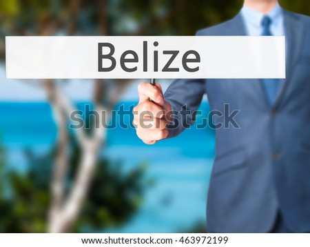 Belize - Businessman hand holding sign. Business, technology, internet concept. Stock Photo
