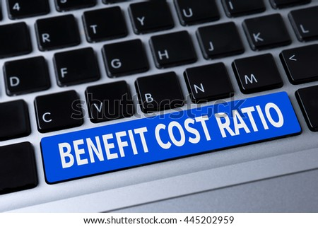 BENEFIT COST RATIO a message on keyboard