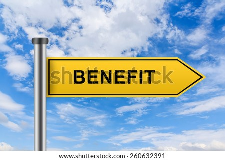 benefit words on yellow road sign on blue sky - stock photo