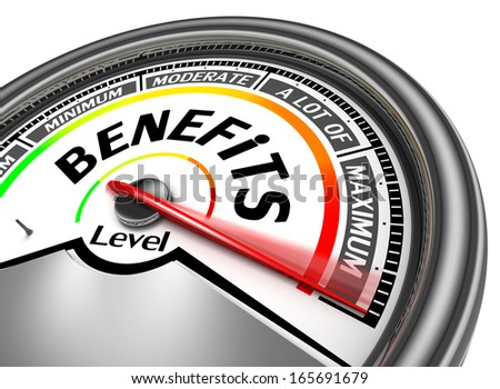 benefits conceptual meter indicate maximum, isolated on white background - stock photo