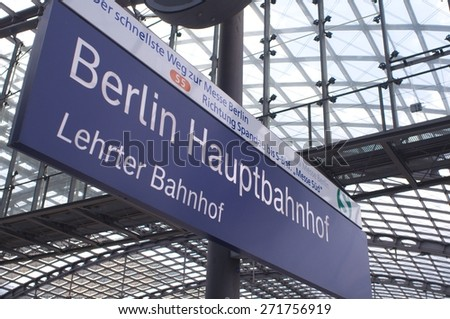 BERLIN, GERMANY - 22 April 2015: Sign at the central station of Berlin on April 22, 2015. Central Station of Berlin, Germany - stock photo