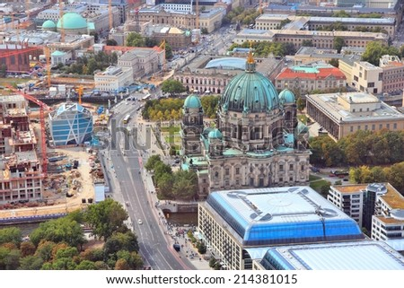 Berlin, Germany. Capital city architecture aerial view with Berliner Dom (Berlin Cathedral). - stock photo