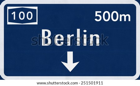 Berlin Germany Highway Road Sign - stock photo