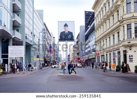 BERLIN, GERMANY --12 NOV 2014-- Checkpoint Charlie was the best-known Berlin Wall crossing point between East Berlin and West Berlin during the Cold War. Today it is a tourist attraction.