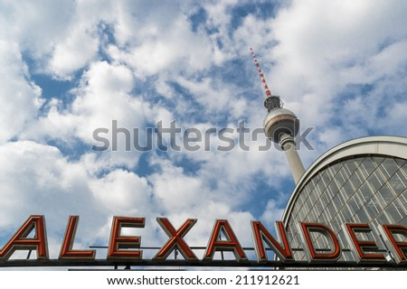 Berlin tv tower view from Alexanderplatz station.