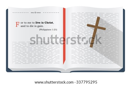 Best Bible verses about living and dying in Christ - Philippians 1:21. Holy scripture inspirational sayings for Bible studies and Christian websites, illustration isolated over white background - stock photo