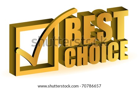 best choice golden illustration sign isolated over white - stock photo