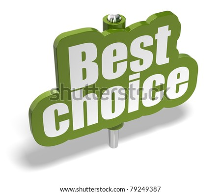 best choice green marker over a white background with shadow - banner is fixer on a metal pin
