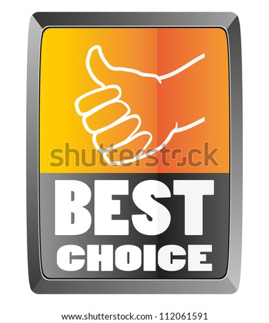 Best choice sign - stock photo