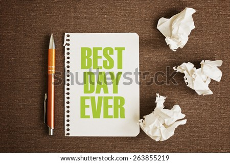 Best Day Ever message text - stock photo