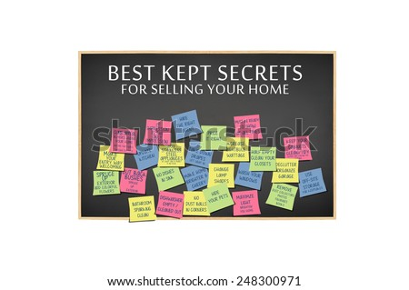Best Kept Secrets for Selling Your home on blackboard with post it notes mannequin standing in front displaying ideas isolated on white background - stock photo