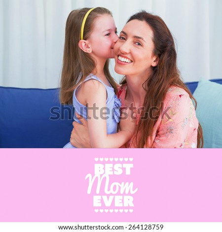 best mom ever against mother and daughter smiling at camera - stock photo