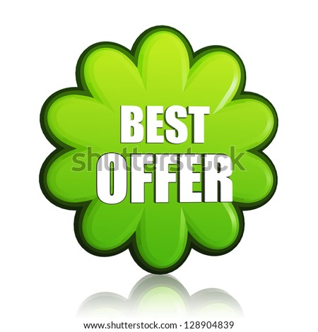 best offer banner - 3d spring green flower label with white text, business concept