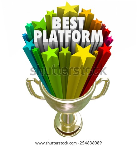 Best Platform words in stars shooting out of a golden trophy to illustrate a great CMS or system or process for communicating a message or policy or managing content - stock photo