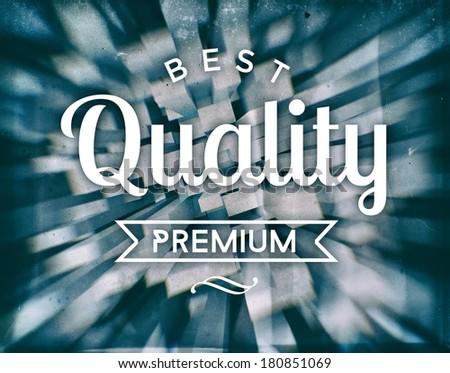 Best quality premium, vintage conceptual poster - stock photo
